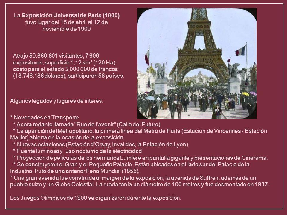 Inaugurada por el presidente de la República Emile Loubet Tuvo suntuosos pabellones y rindió homenaje al siglo que terminó y celebró el nuevo que anun