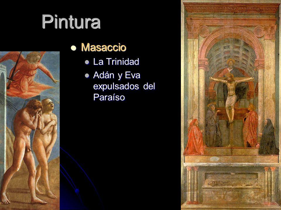 Pintura Masaccio Masaccio La Trinidad La Trinidad Adán y Eva expulsados del Paraíso Adán y Eva expulsados del Paraíso
