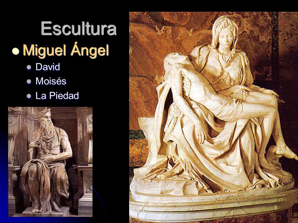 Escultura Miguel Ángel Miguel Ángel David David Moisés Moisés La Piedad La Piedad