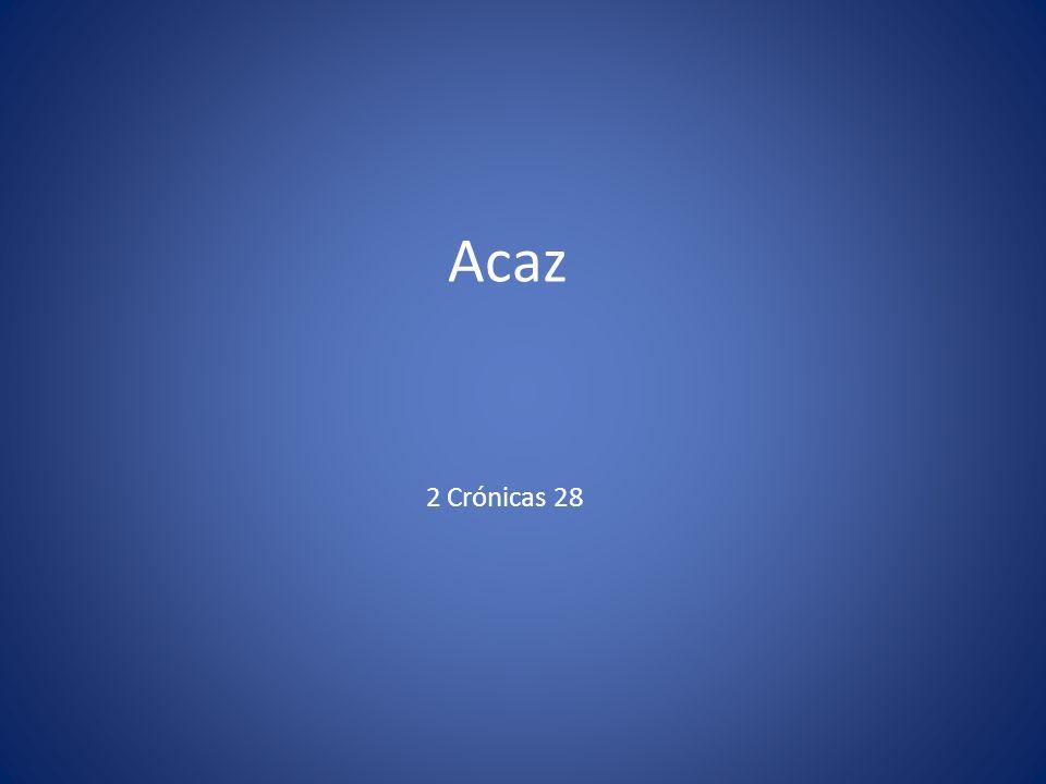 Acaz 2 Crónicas 28