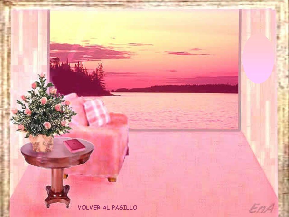 VOLVER AL PASILLO Siéntete envuelto por el Amor... Deja crecer en ti la bondad... la delicadeza... la dulzura... Siéntete unido a todas las personas c