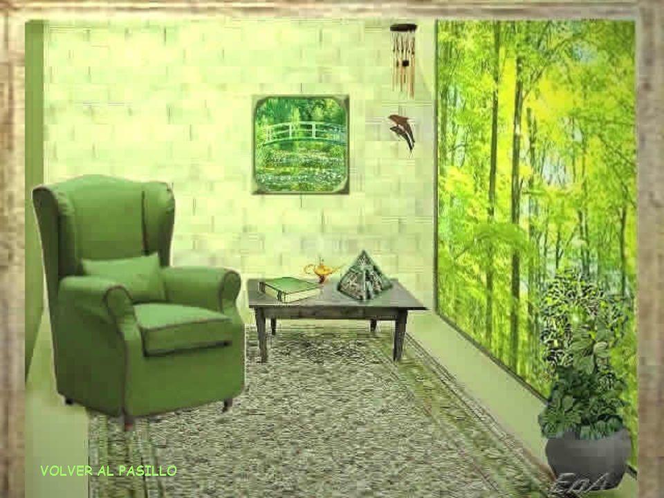 VOLVER AL PASILLO El verde es el color del equilibrio entre tu parte física y espiritual... Siente ese equilibrio. Disfruta esa sensación el tiempo qu