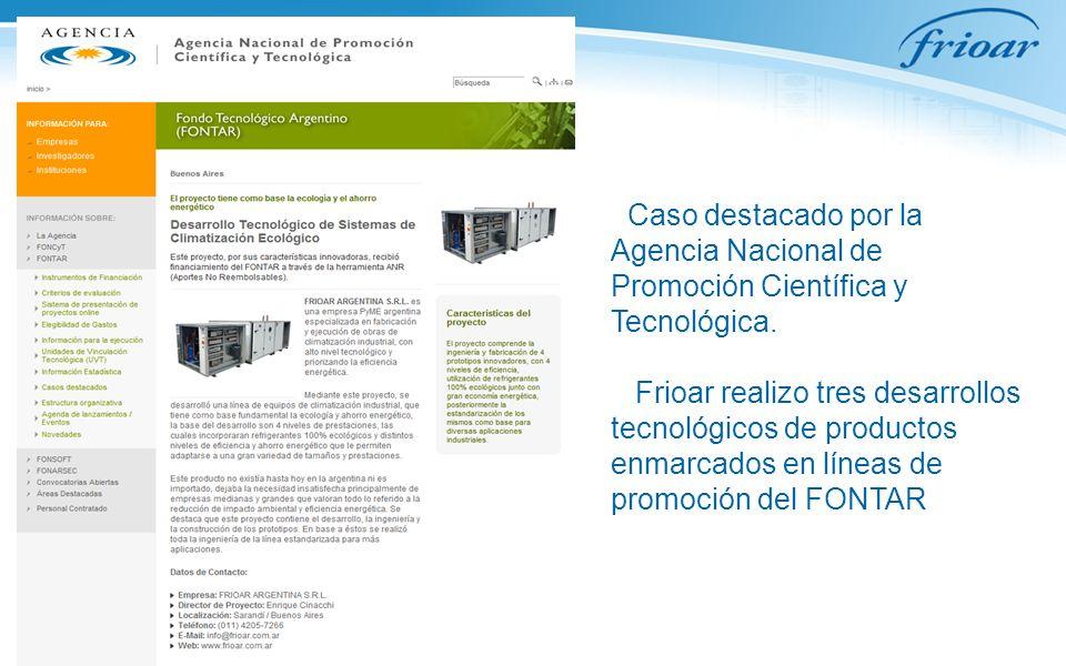 Caso destacado por la Agencia Nacional de Promoción Científica y Tecnológica. Frioar realizo tres desarrollos tecnológicos de productos enmarcados en