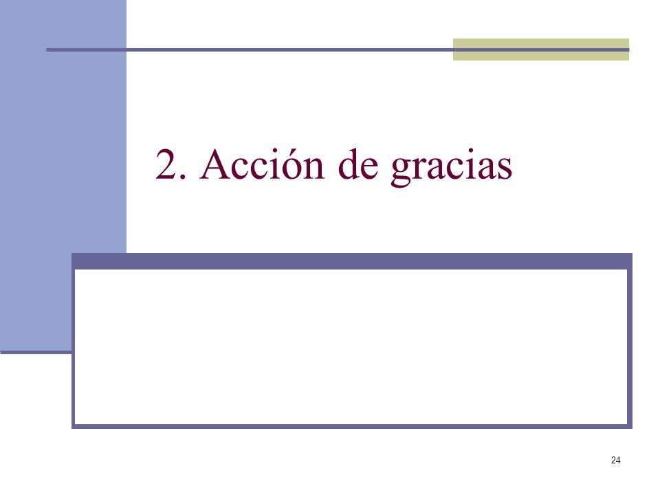 24 2. Acción de gracias