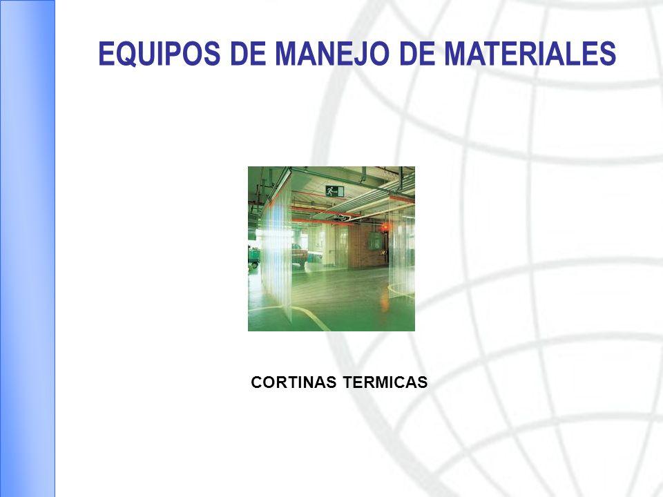 EQUIPOS DE MANEJO DE MATERIALES CORTINAS TERMICAS