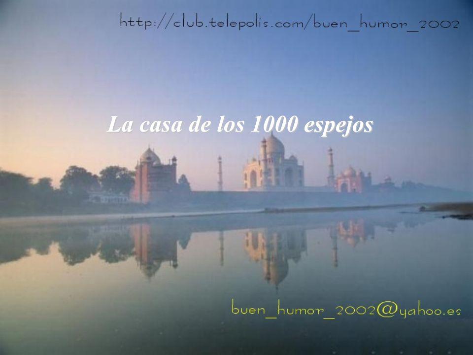 La casa de los 1000 espejos