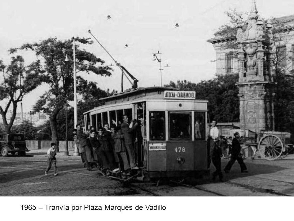 1965 – Tranvía por Plaza Marqués de Vadillo