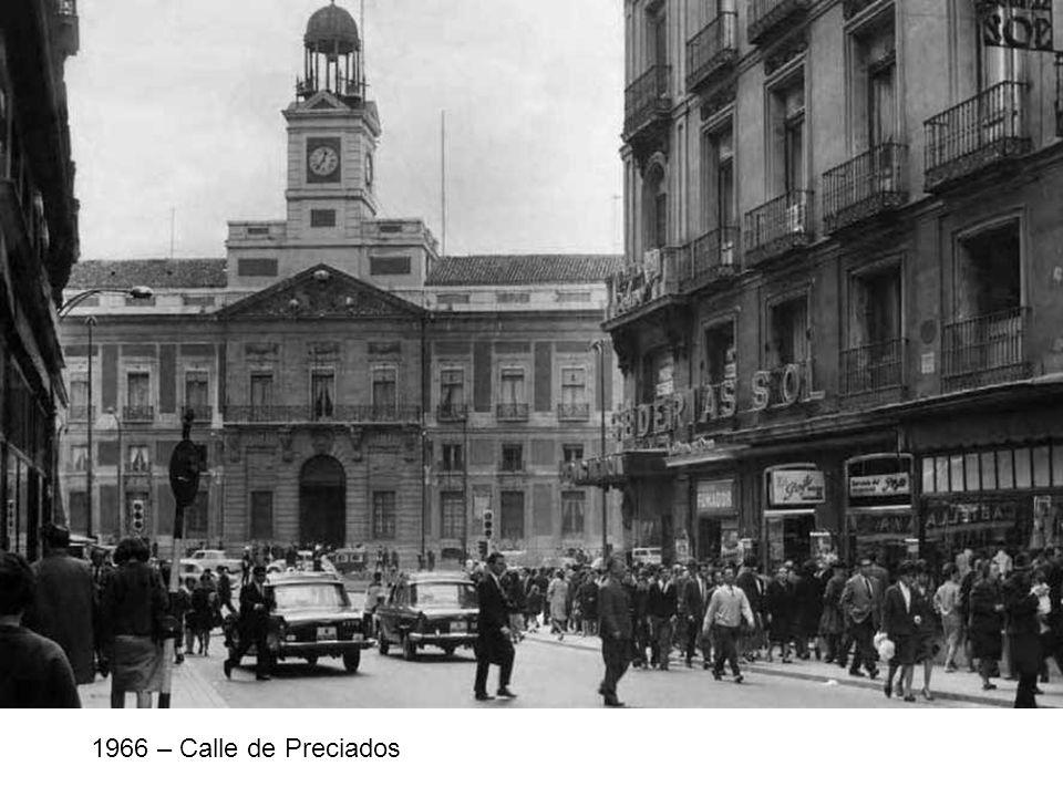 1966 – Calle de Preciados