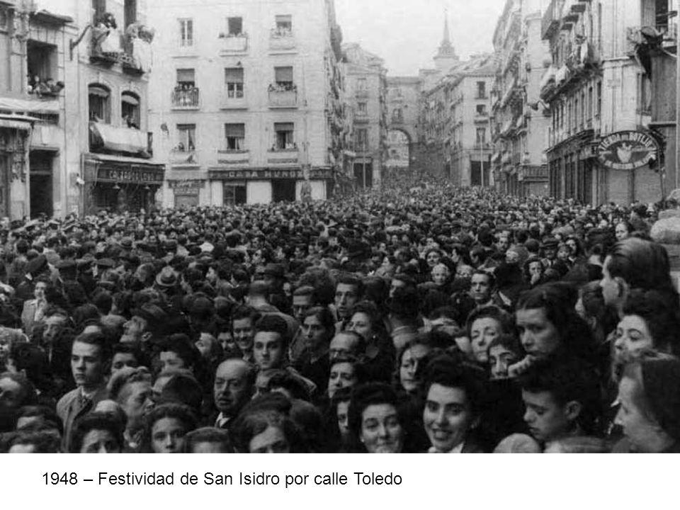 1948 – Festividad de San Isidro por calle Toledo