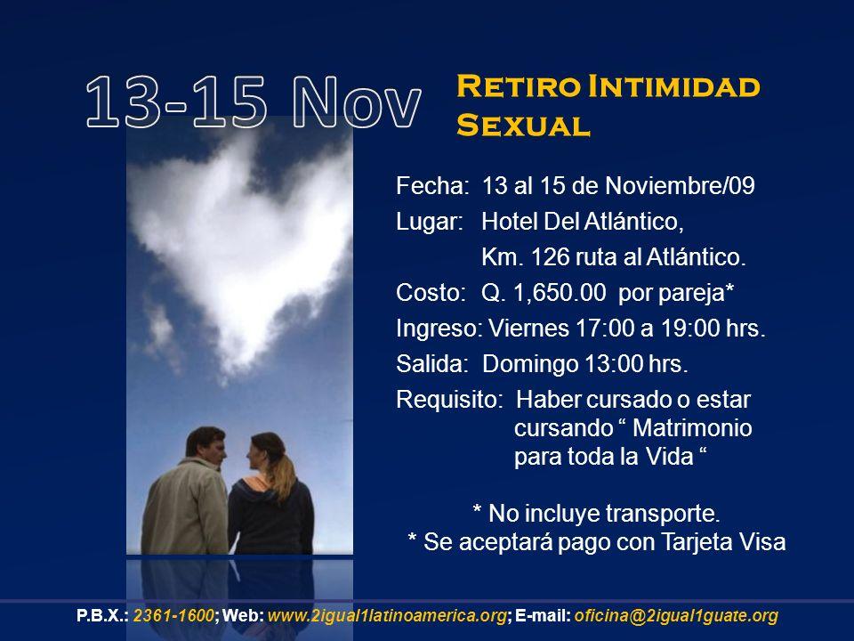 Fecha:13 al 15 de Noviembre/09 Lugar: Hotel Del Atlántico, Km.