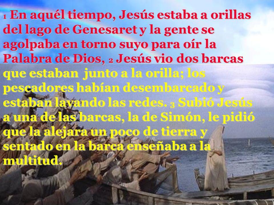 Síganme, dice el Señor, y yo los haré pescadores de hombres. Aleluya, aleluya.