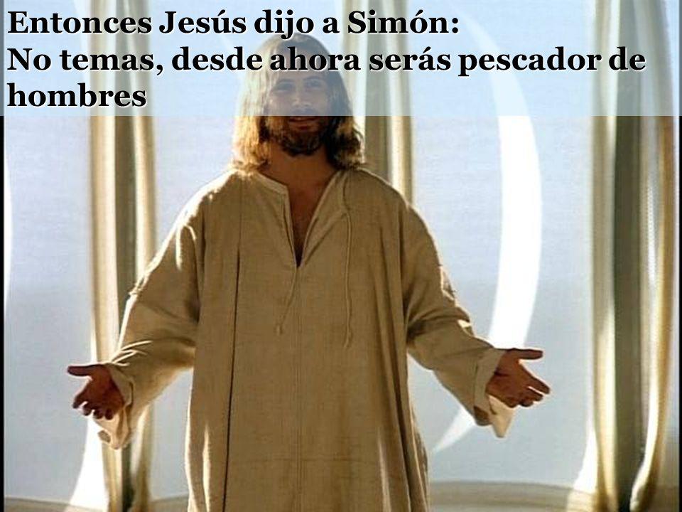 8 Al ver esto, Simón Pedro se arrojó a los pies de Jesús y le dijo: -Apártate de mí, Señor, porque soy un pecador. 9 Porque tanto él como sus compañer