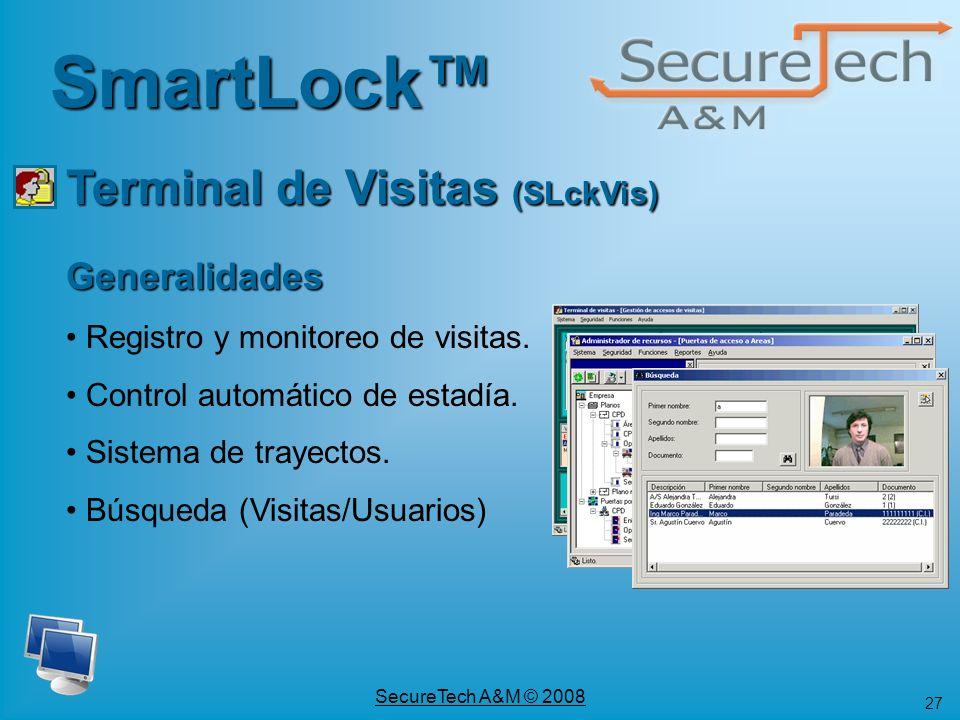 27 SecureTech A&M © 2008 Generalidades Registro y monitoreo de visitas. Control automático de estadía. Sistema de trayectos. Búsqueda (Visitas/Usuario