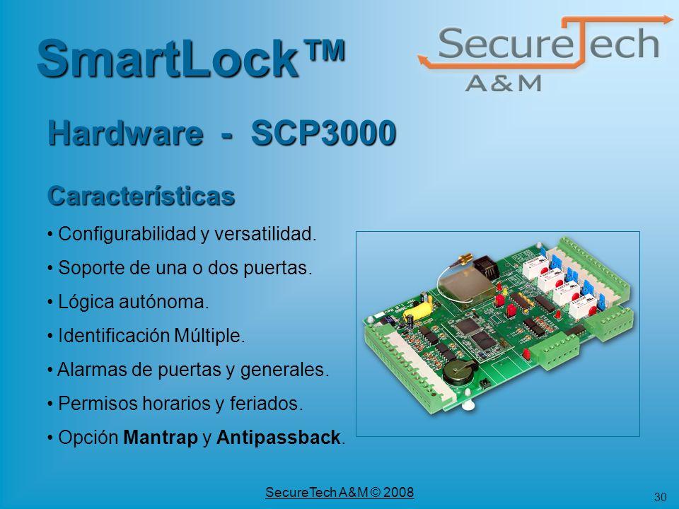 30 SecureTech A&M © 2008 SmartLock Hardware - SCP3000 Características Configurabilidad y versatilidad. Soporte de una o dos puertas. Lógica autónoma.