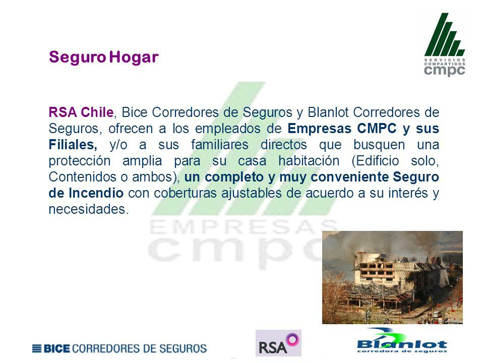 Seguro Hogar RSA Chile, Bice Corredores de Seguros y Blanlot Corredores de Seguros, ofrecen a los empleados de Empresas CMPC y sus Filiales, y/o a sus
