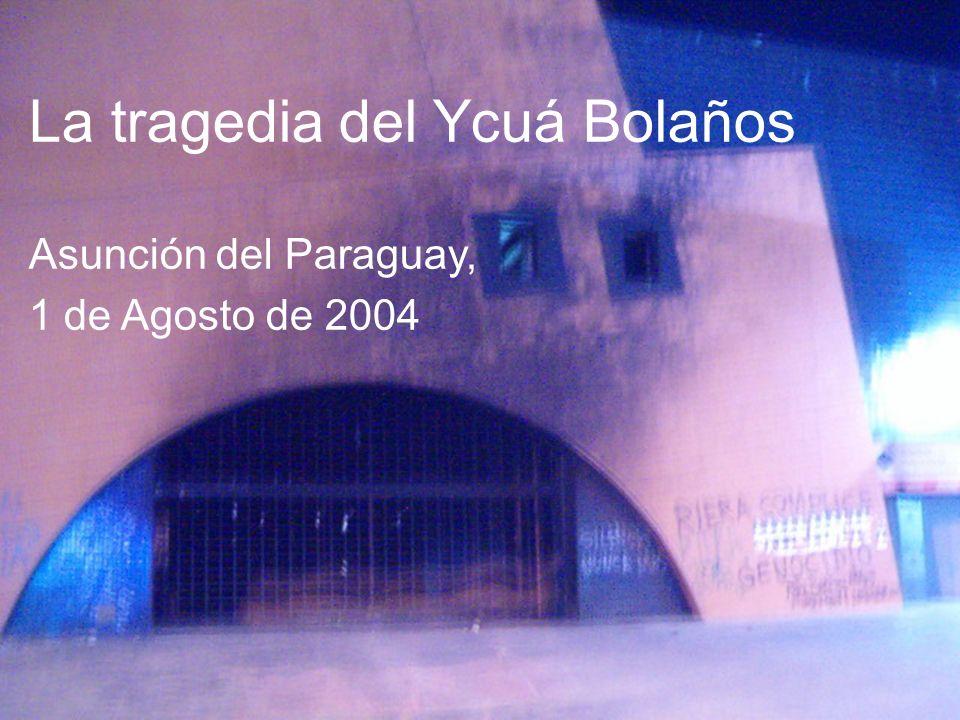 Ycuá Bolaños: tres escenarios de la catástrofe: accidente / economía / instituciones Con sólo dos puertas de acceso (que se cerraron) y ventanas de ladrillo doble y vidrio, el local se transformó en una trampa mortal.
