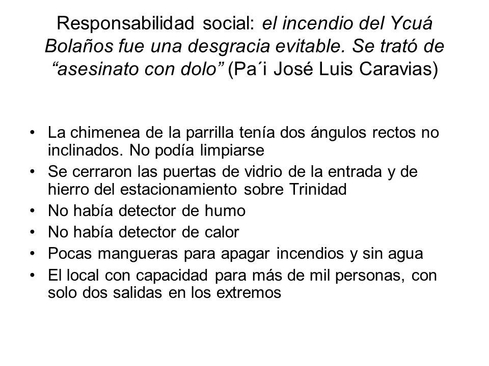 Responsabilidad social: el incendio del Ycuá Bolaños fue una desgracia evitable. Se trató de asesinato con dolo (Pa´i José Luis Caravias) La chimenea