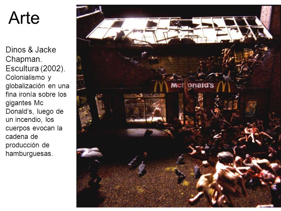 Arte Dinos & Jacke Chapman. Escultura (2002). Colonialismo y globalización en una fina ironía sobre los gigantes Mc Donalds, luego de un incendio, los