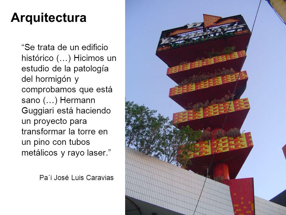 Arquitectura Se trata de un edificio histórico (…) Hicimos un estudio de la patología del hormigón y comprobamos que está sano (…) Hermann Guggiari es