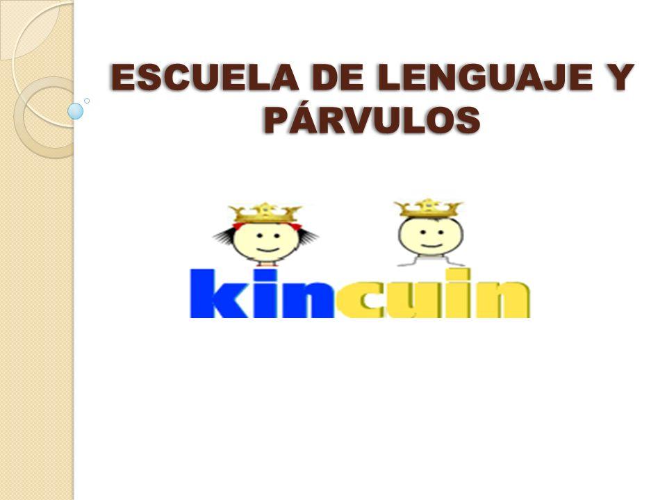 ESCUELA DE LENGUAJE Y PÁRVULOS
