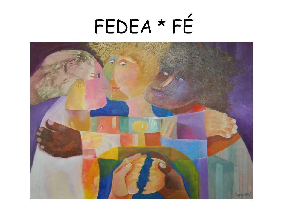 FEDEA * FÉ