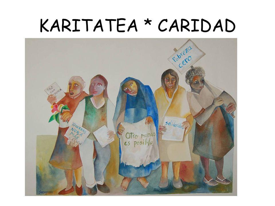 KARITATEA * CARIDAD