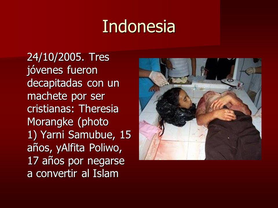 Indonesia 24/10/2005. Tres jóvenes fueron decapitadas con un machete por ser cristianas: Theresia Morangke (photo 1) Yarni Samubue, 15 años, yAlfita P