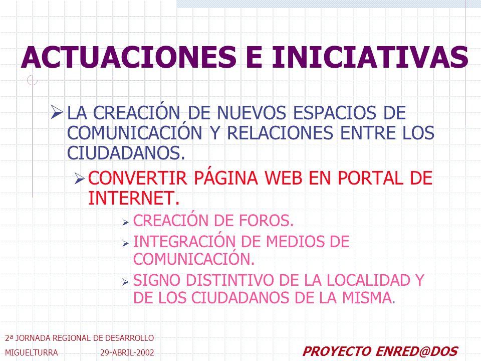 LA CREACIÓN DE NUEVOS ESPACIOS DE COMUNICACIÓN Y RELACIONES ENTRE LOS CIUDADANOS.