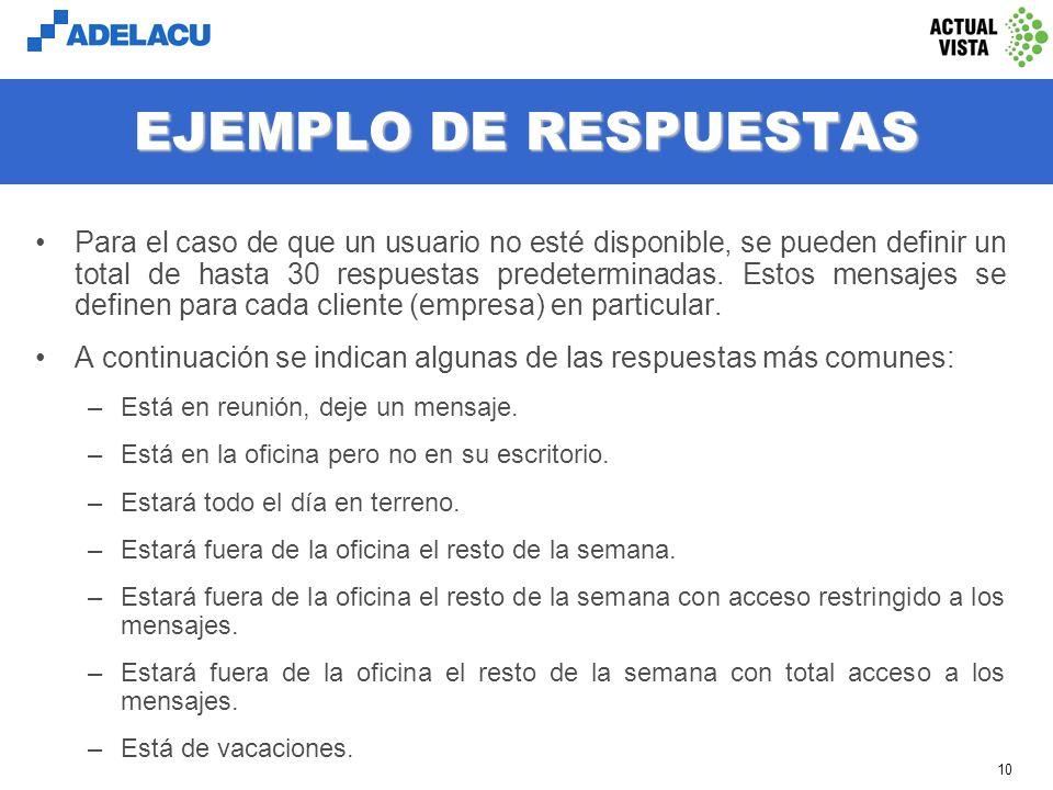 www.adelacu.com 9 EJEMPLO DE ATENCIÓN En este ejemplo se ha seleccionado al usuario Guillermo Puertas, el que previamente ha seleccionado la respuesta que indica que está en reunión y ha dejado ingresado el teléfono de un colega para recibir la llamada.