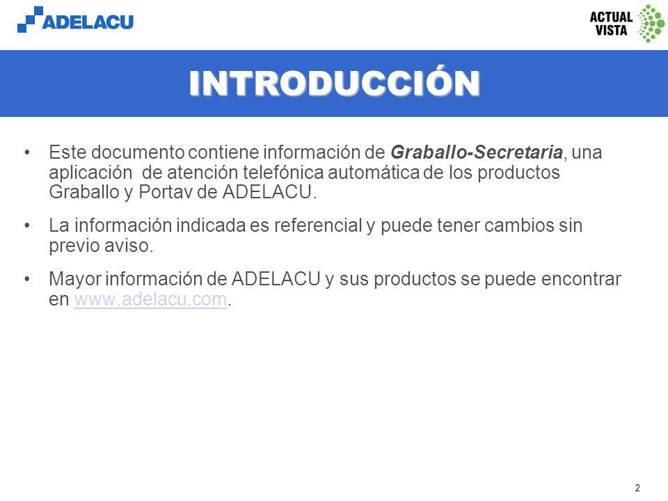 www.adelacu.com Graballo-Secretaria Atención telefónica automática