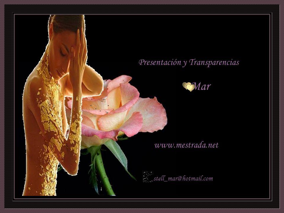 Mar Presentación y Transparencias www.mestrada.net stell_mar@hotmail.com