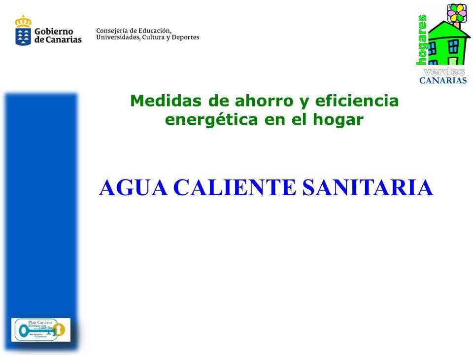 Medidas de ahorro y eficiencia energética en el hogar AGUA CALIENTE SANITARIA