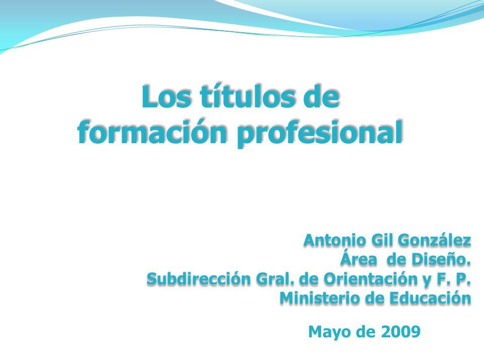 Los títulos de formación profesional Antonio Gil González Área de Diseño.