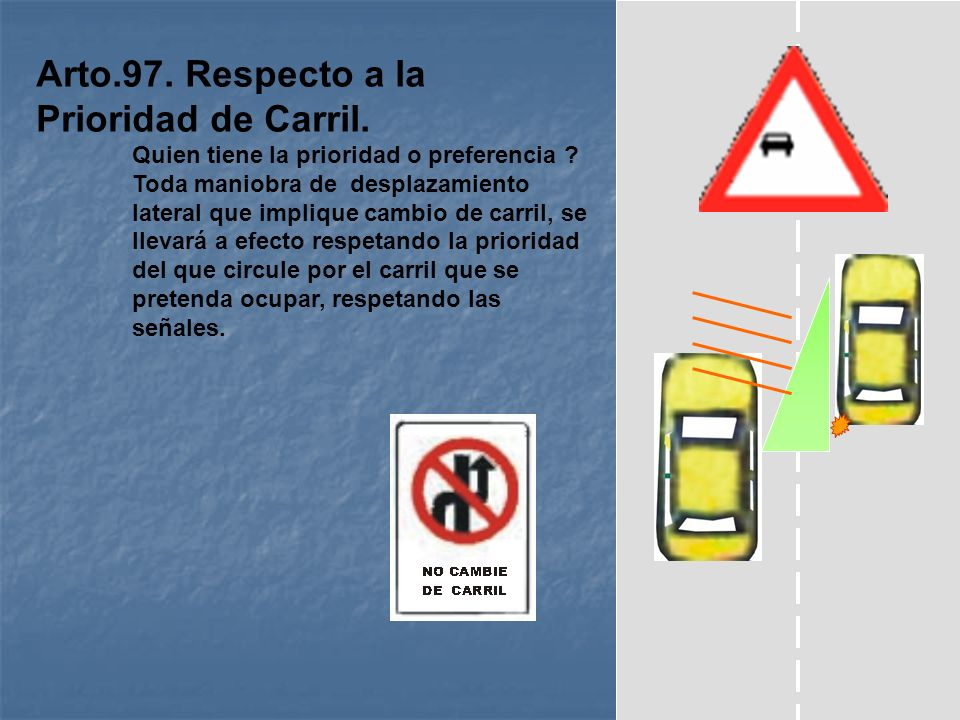 Arto. 96. Cambio de Vía y Calzada. El conductor de un vehículo que pretenda girar a la derecha o a la izquierda para utilizar una vía distinta a aquel