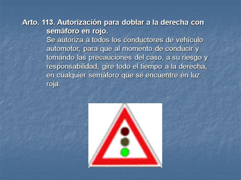 Arto. 112. Permitir el paso a vehículos de rápida Circulación En los casos que haya línea continua y que un vehículo lento vaya de puntero en la carre