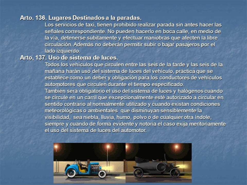 18. ESTACIONARSE: Detener un vehículo en un lugar de la vía pública, que esta previamente determinado para tal efecto, para que en un tiempo necesario