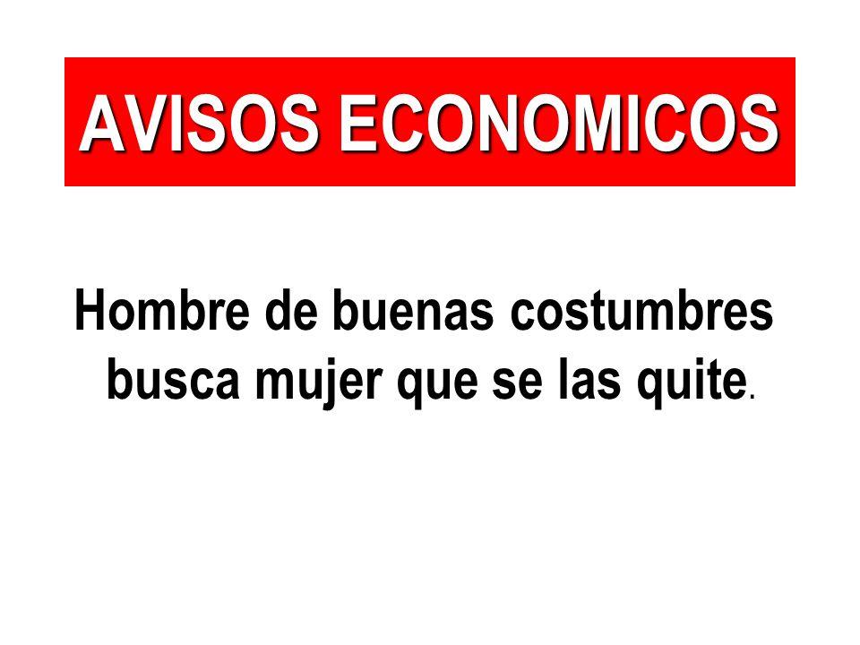 AVISOS ECONOMICOS Viejo verde busca chica ecologista..