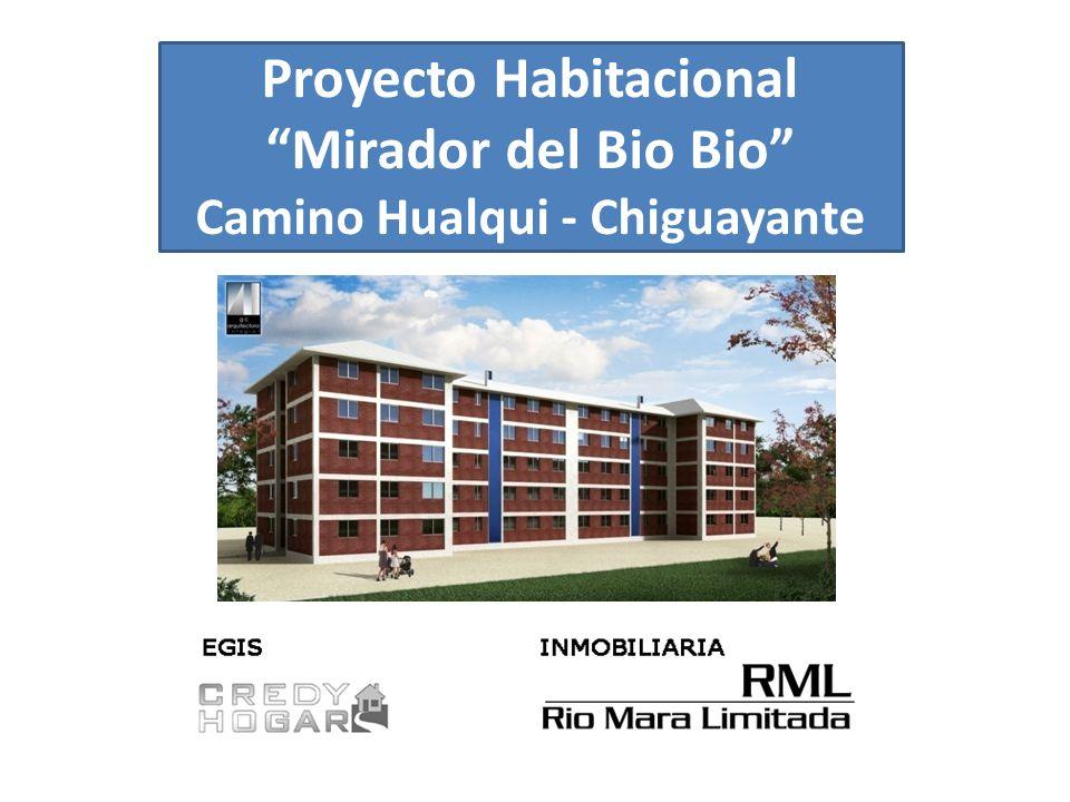 Proyecto Habitacional Mirador del Bio Bio Camino Hualqui - Chiguayante