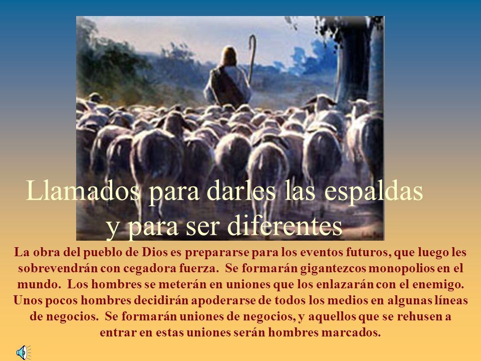 La obra del pueblo de Dios es prepararse para los eventos futuros, que luego les sobrevendrán con cegadora fuerza.