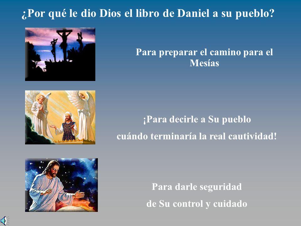 ¿Por qué le dio Dios el libro de Daniel a su pueblo.