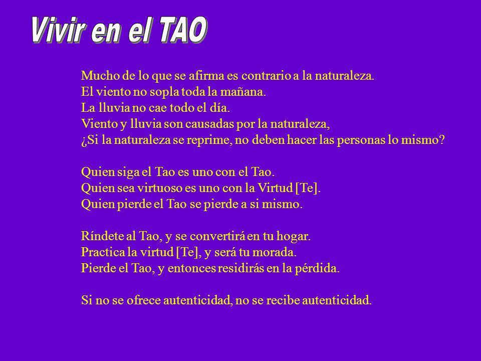 Cuando un hombre instruido oye hablar del Tao, intenta seguirlo. Cuando un hombre corriente oye hablar del Tao, se pregunta por él, pero enseguida tie