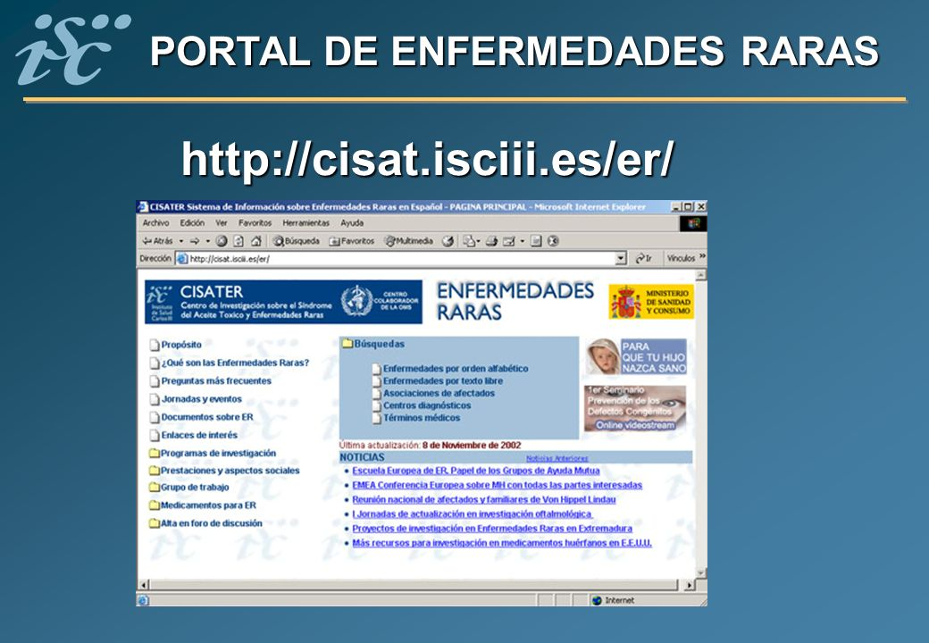 PORTAL DE ENFERMEDADES RARAS http://cisat.isciii.es/er/