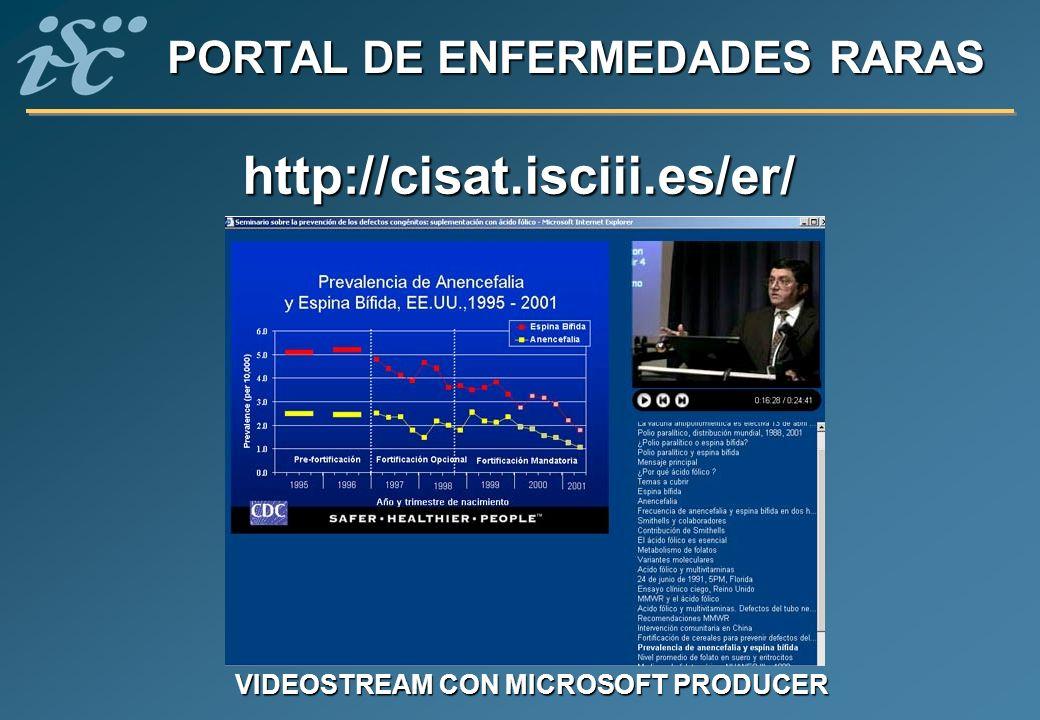 http://cisat.isciii.es/er/ VIDEOSTREAM CON MICROSOFT PRODUCER
