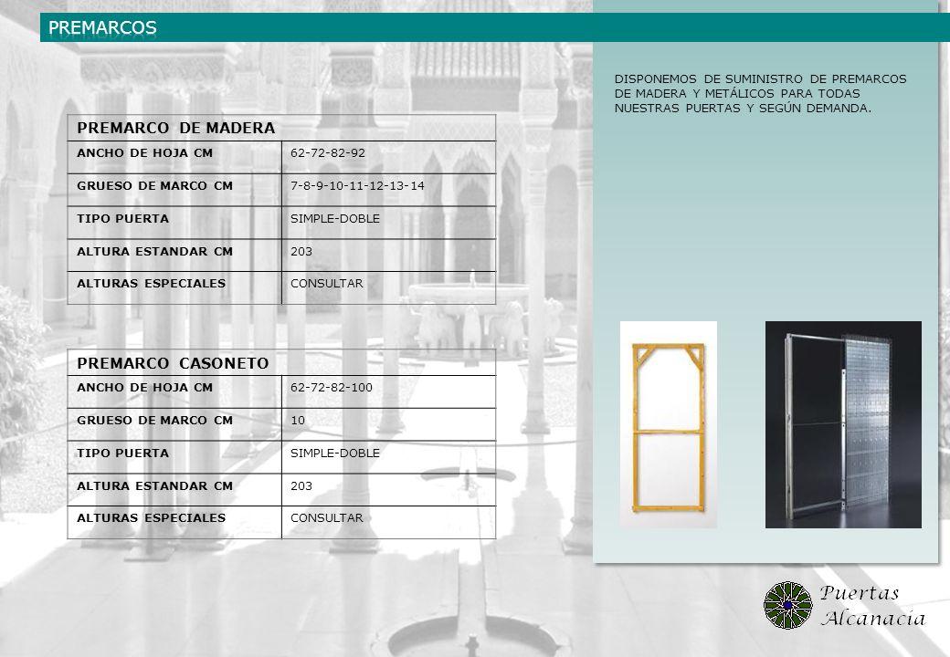DISPONEMOS DE SUMINISTRO DE PREMARCOS DE MADERA Y METÁLICOS PARA TODAS NUESTRAS PUERTAS Y SEGÚN DEMANDA. PREMARCO DE MADERA ANCHO DE HOJA CM62-72-82-9
