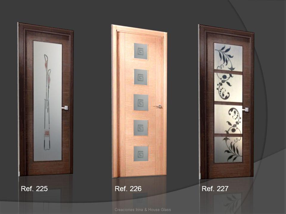 Creaciones Irina & House Glass Ref. 225Ref. 226Ref. 227