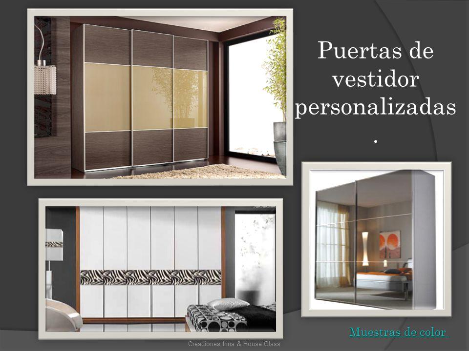 Puertas de vestidor personalizadas. Creaciones Irina & House Glass Muestras de color Muestras de color