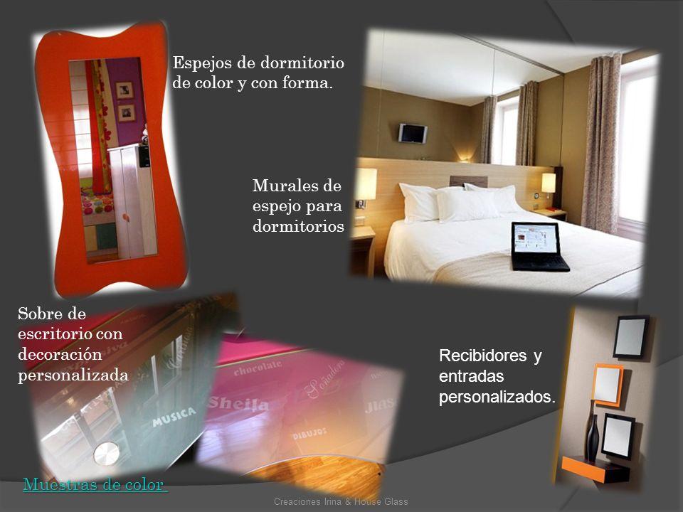 Creaciones Irina & House Glass Espejos de dormitorio de color y con forma. Murales de espejo para dormitorios Sobre de escritorio con decoración perso