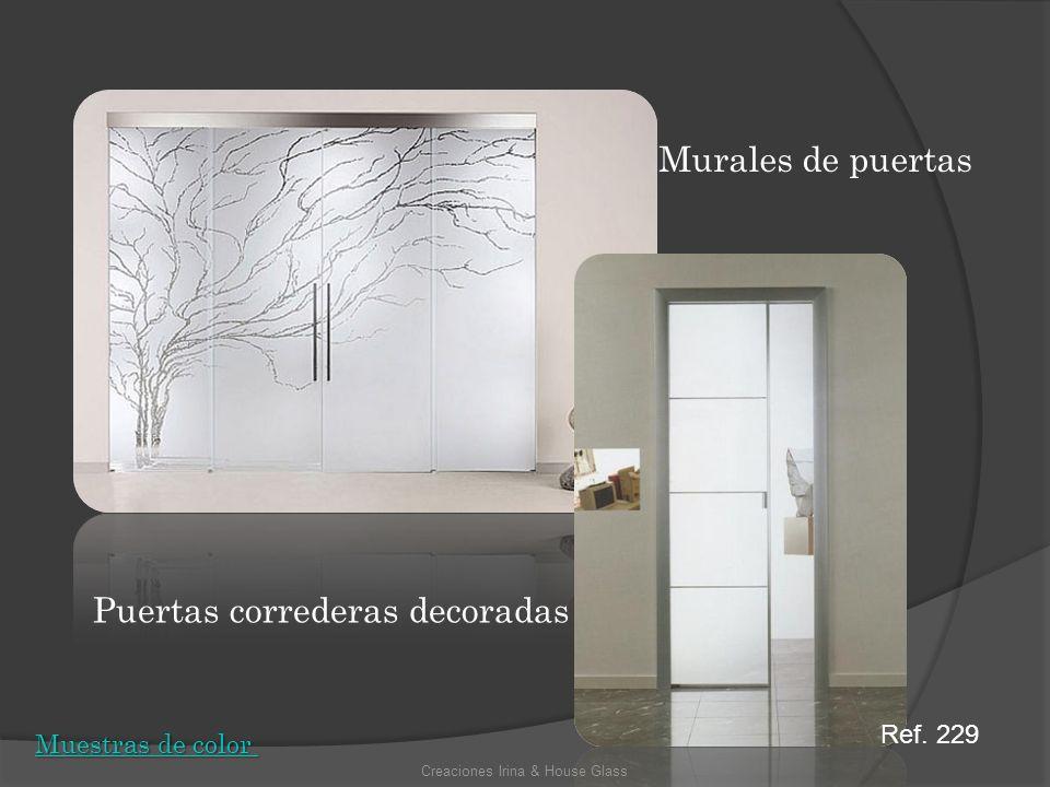 Puertas correderas decoradas Murales de puertas Creaciones Irina & House Glass Muestras de color Muestras de color Ref. 229