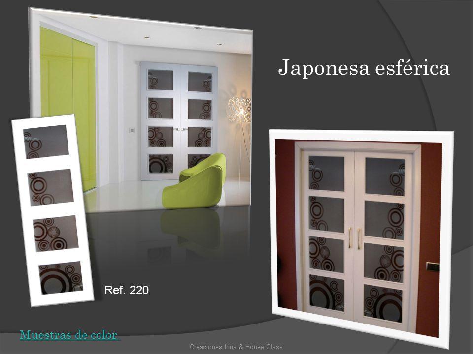 Modelos para escoger PUERTAS CORREDERAS Y ENTERIZAS Creaciones Irina & House Glass Muestras de color Muestras de color Ref.