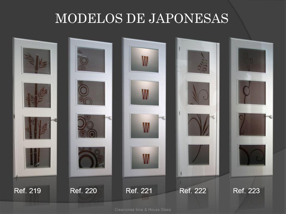 MODELOS DE JAPONESAS Creaciones Irina & House Glass Ref. 219Ref. 220Ref. 221Ref. 222Ref. 223